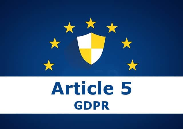 Article 5 GDPR (Principles Relating To Processing of Personal Information) v1