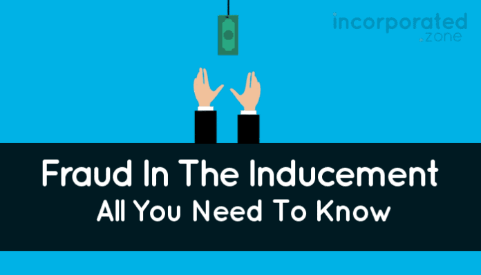 Fraud In The Inducement (Best Overview What Does It Mean)