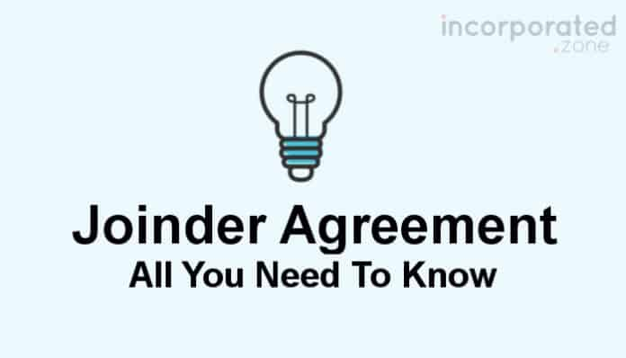 Joinder Agreement (Definition And Examples)
