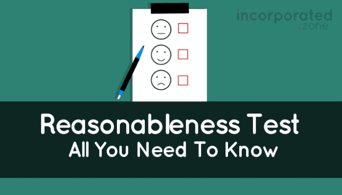 Reasonableness Test (What Is It And All You Need To Know)