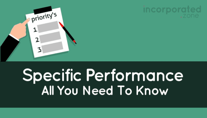 Specific Performance (Best Overview Legal Remedy and Examples)