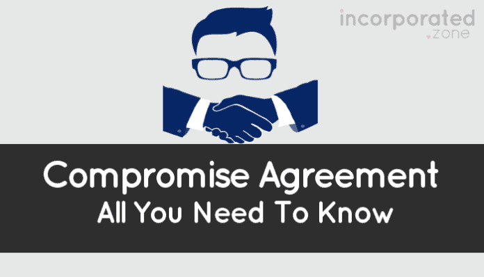 Compromise Agreement (Best Overview All You Need To Know)