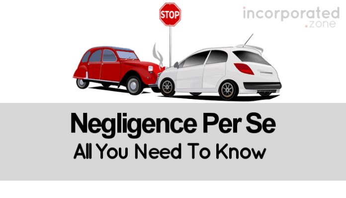 Negligence Per Se (Definition, Elements And Examples)