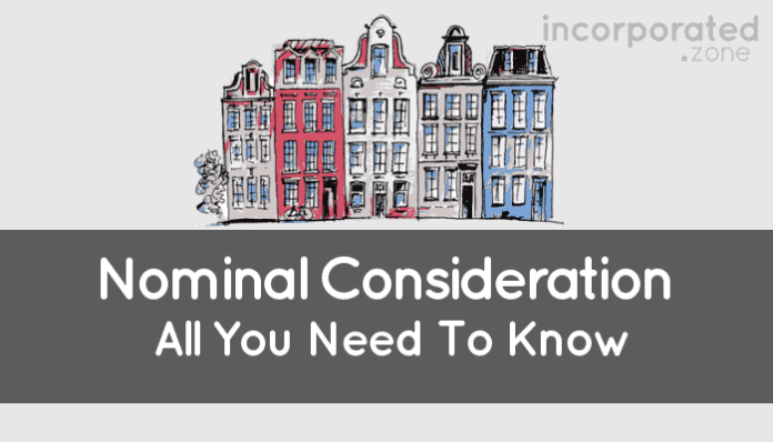 Nominal Consideration (Law, Definition, Contracts & Examples)